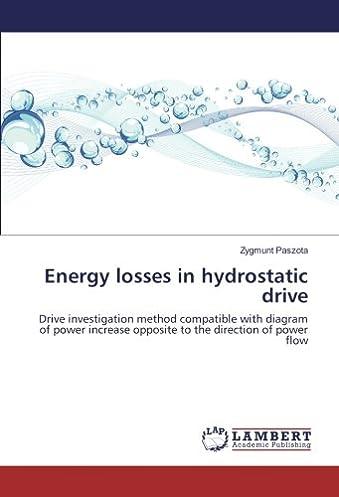 417GGne86yL._SX339_BO1204203200_ amazon com energy losses in hydrostatic drive drive investigation