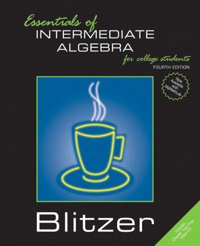 Essentials of Intermediate Algebra for College Students (Blitzer Hardback Series)