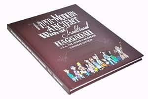 The Hyper-Modern Ancient With-It Traditional Haggadah Hardcover Gift Edition Hagadah Haggada Hagadda by Tzvi Freeman