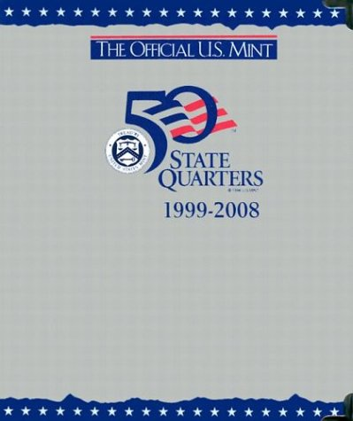 1999 2004 State Quarter - The Official U.S. Mint 50 State Quarters 1999-2008 (P and d Album)