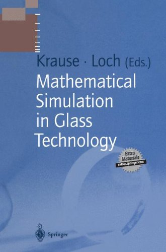 Price comparison product image Mathematical Simulation in Glass Technology (Schott Series on Glass and Glass Ceramics)