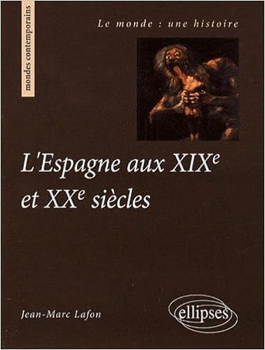 Lire L'Espagne aux XIXe et XXe siècles pdf