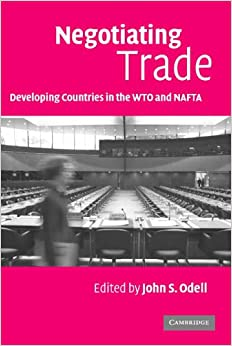 Book Negotiating Trade: Developing Countries in the WTO and NAFTA