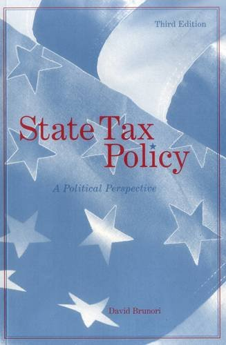 State Tax Policy: A Political Perspective (Urban Institute Press)