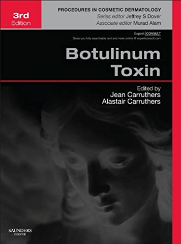 Botulinum Toxin: Procedures in Cosmetic Dermatology Series (Botulinum Toxin Type A Botox)