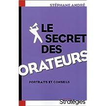 SECRET DES ORATEURS : PORTRAITS ET CONSEILS