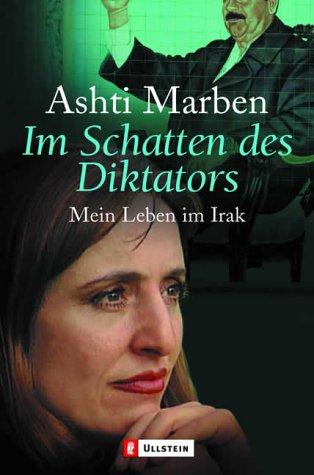 Im Schatten des Diktators. Mein Leben im Irak.