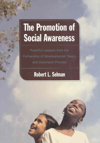 Lessons Classroom Theory - Promotion of Social Awareness: Powerful Lessons for the Partnership of Developmental Theory and