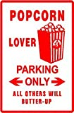 POPCORN LOVER PARKING food snak joke NEW sign