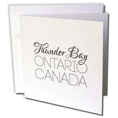 3dRose Alexis Design - Canadian Cities - Thunder Bay Ontario, Canada. Chic, Unique Patriotic Home Town Gift - 6 Greeting Cards with envelopes (gc_304853_1)