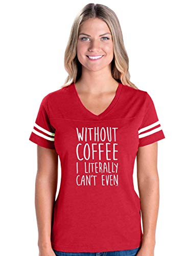 Without Coffee I Can't Even Funny Women's Football V-Neck Fine Jersey Tee (MR)