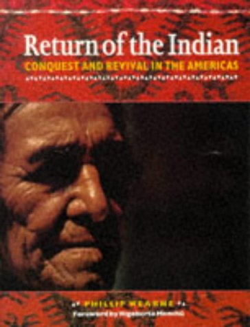 Return Of The Indian (Global Issues Series)
