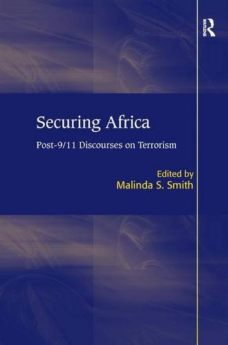 Securing Africa: Post-9/11 Discourses on Terrorism