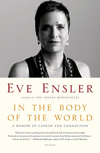 Cover of In the Body of the World: A Memoir of Cancer and Connection