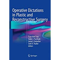 Operative Dictations in Plastic and Reconstructive Surgery