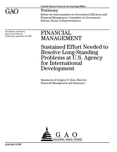 Financial Management: Sustained Effort Needed to Resolve Long-Standing Problems at U.S. Agency for International Development