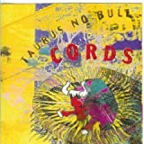 Taurus No Bull by Cords (1993-06-15?