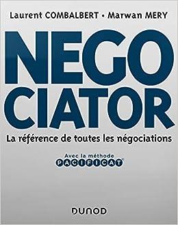 Negociator La Reference De Toutes Les Negociations