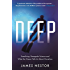 Deep: Freediving, Renegade Science and What the Ocean Tells Us About Ourselves