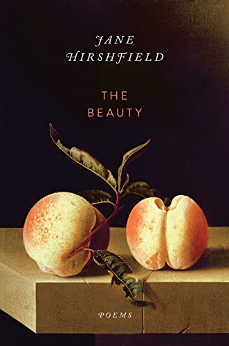 The Beauty: Poems [Jane Hirshfield] (Tapa Blanda)