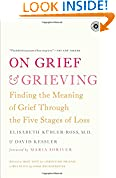 #9: On Grief and Grieving: Finding the Meaning of Grief Through the Five Stages of Loss