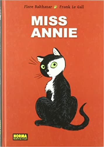 Miss Annie (Spanish Edition): Flore Balthazar, Frank Le Gall: 9788467905168: Amazon.com: Books