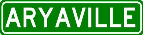 ARYAVILLE Sign - Personalized ARYA Last Name Sign - Aluminum - 9 x 36 Inches