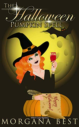 The Halloween Pumpkin Spell (Witch Cozy Mystery) (The Kitchen Witch Book -