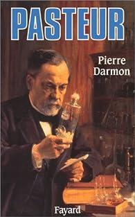 Pasteur par Pierre Darmon