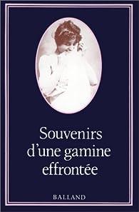 Souvenirs d'une gamine effrontée par Jacques Cellard