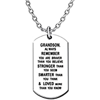 lauhonmin Stainless Steel Pendant Necklace Grandson Always Remember You are Braver Stronger Smarter than you think (Grandson)