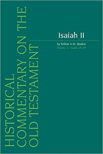 Isaiah II: Isaiah 28-39 v. 2 (Historical Commentary on the Old Testament)