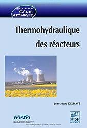 Thermohydraulique des réacteurs