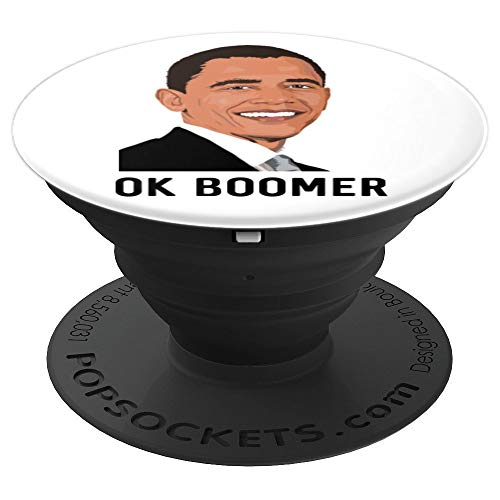 OK Boomer Barack Obama Funny Millennial Meme Old People PopSockets Grip and Stand for Phones and Tablets