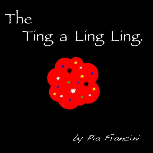 Amazon.com: The Ting a Ling Ling: Pia Francini: MP3 Downloads