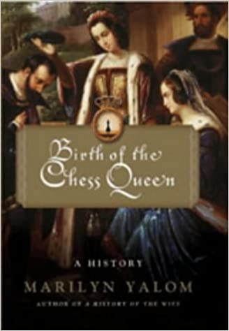 Book Birth Of The Chess Queen: A History