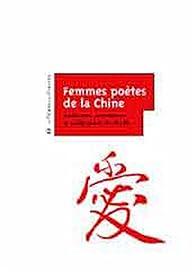 Femmes poètes de la Chine par Shi Bo