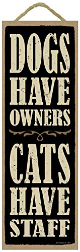 (SJT ENTERPRISES, INC. Dogs Have Owners. Cats Have Staff. 5