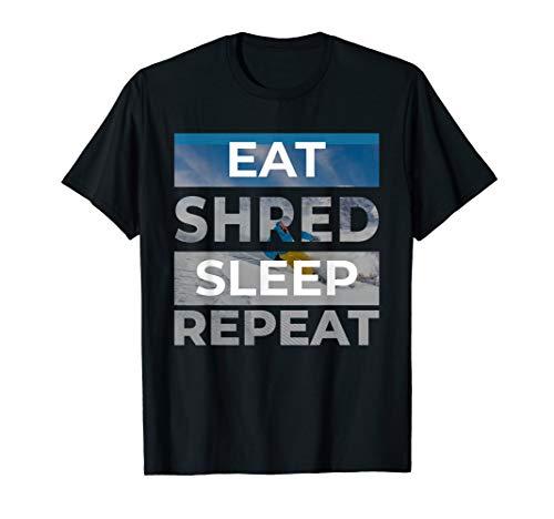 Eat Shred Sleep Repeat Shirt - Ski Snowboard ()