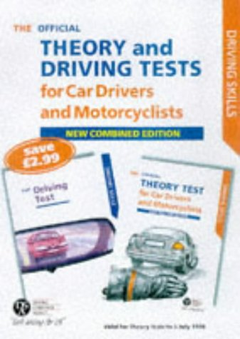 The complete driving and theory tests for car drivers and motorcyclists: including the questions and answers valid for theory tests to 5 July 1998 (Driving Skills)