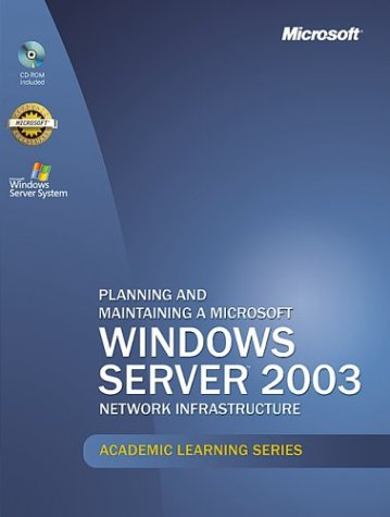 Microsoft Official Academic Course: Planning And Maintaining A Microsoft Windows Server 2003 Network Infrastructure (70-293) (Academic Learning) American Drew Server
