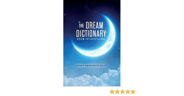 The Dream Dictionary: Dream Interpretations