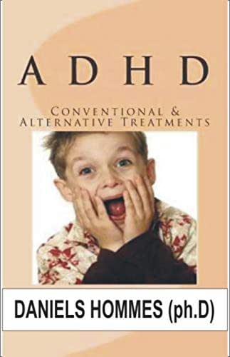 ADHD: Conventional and Alternative Treatment for ADHD