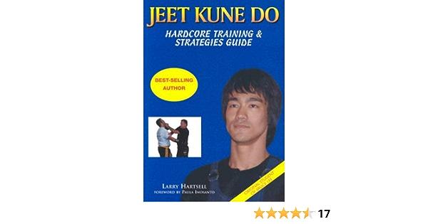 Jeet Kune Do: Hardcore Training and Strategies Guide: Amazon ...