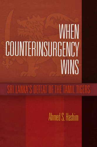 When Counterinsurgency Wins: Sri Lanka's Defeat of the Tamil Tigers Pdf