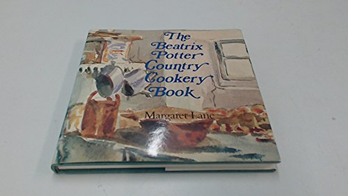 The Beatrix Potter Country Cookery Book - Country Lane Dinner