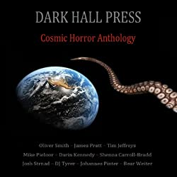 Dark Hall Press Cosmic Horror Anthology