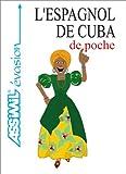 Image de L'Espagnol de Cuba de poche