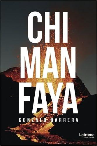 Chimanfaya (Spanish Edition): Gonzalo Barrera: 9788417011000 ...