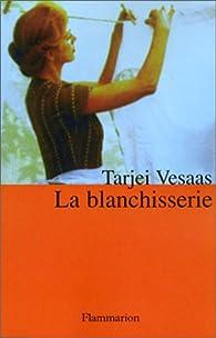 La blanchisserie par Tarjei Vesaas